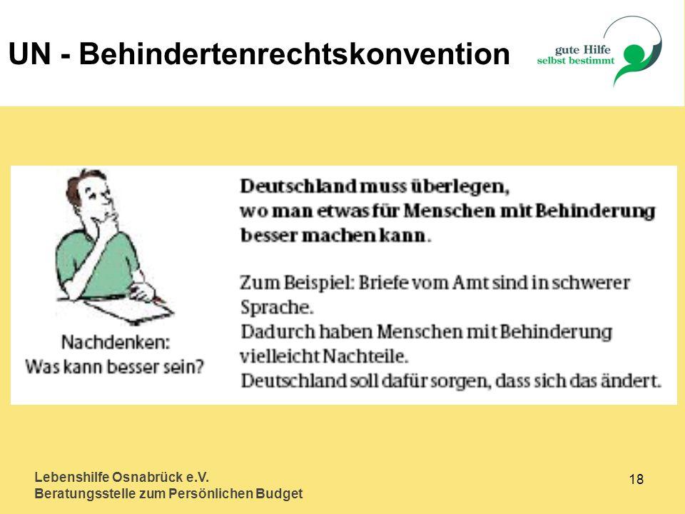 Lebenshilfe Osnabrück e.V. Beratungsstelle zum Persönlichen Budget 18 UN - Behindertenrechtskonvention