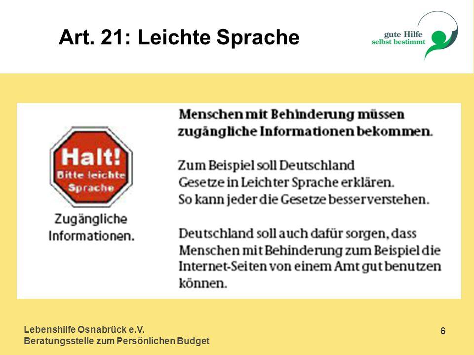 Lebenshilfe Osnabrück e.V. Beratungsstelle zum Persönlichen Budget 6 Art. 21: Leichte Sprache