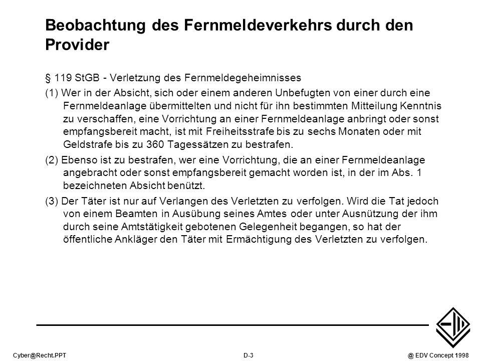 Cyber@Recht.PPTD-4@ EDV Concept 1998 Beobachtung des Fernmeldeverkehrs durch den Provider - TKG97 § 88.