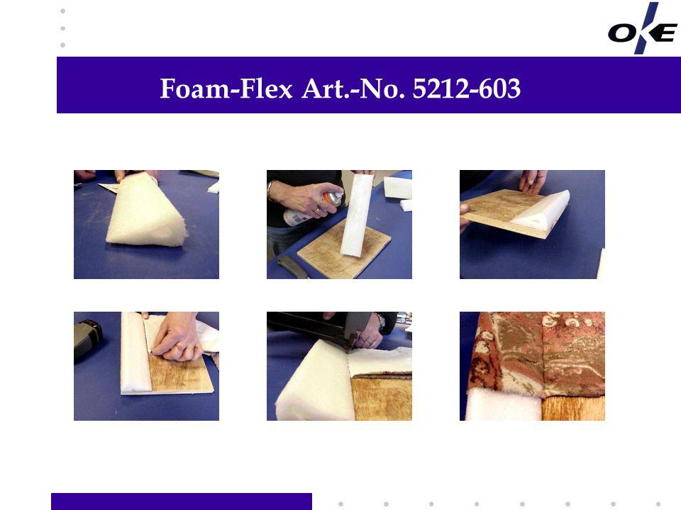 Foam-Flex Art.-No. 5212-603 Hier Informationen Ihrer Wahl hinzufügen Links Text, Grafik oder Foto hinzufügen