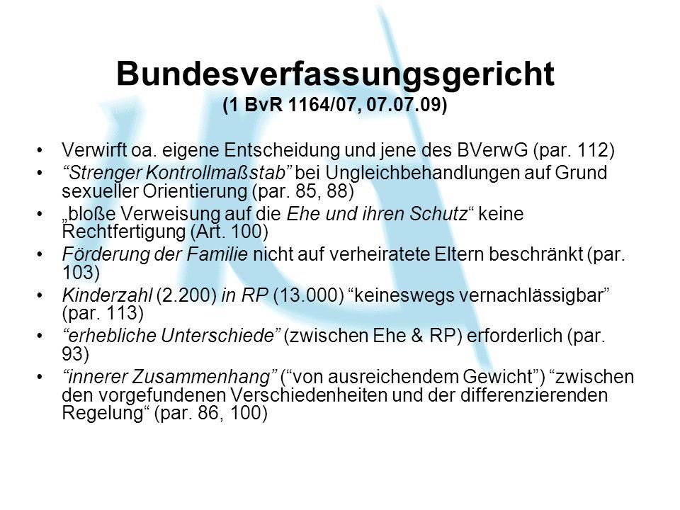 Bundesverfassungsgericht (1 BvR 1164/07, 07.07.09) Verwirft oa.