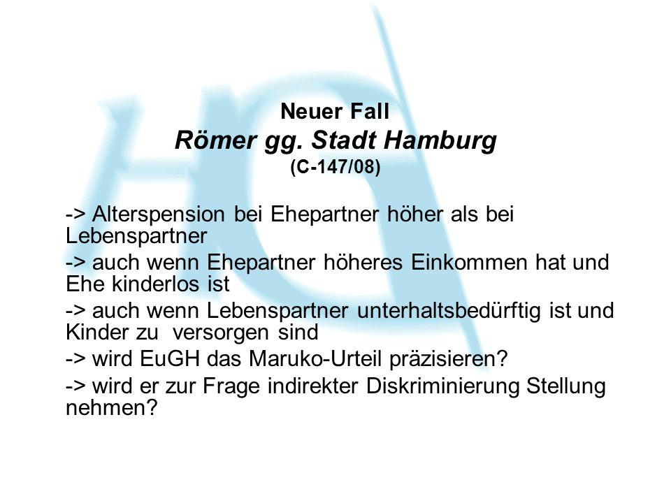 Neuer Fall Römer gg.