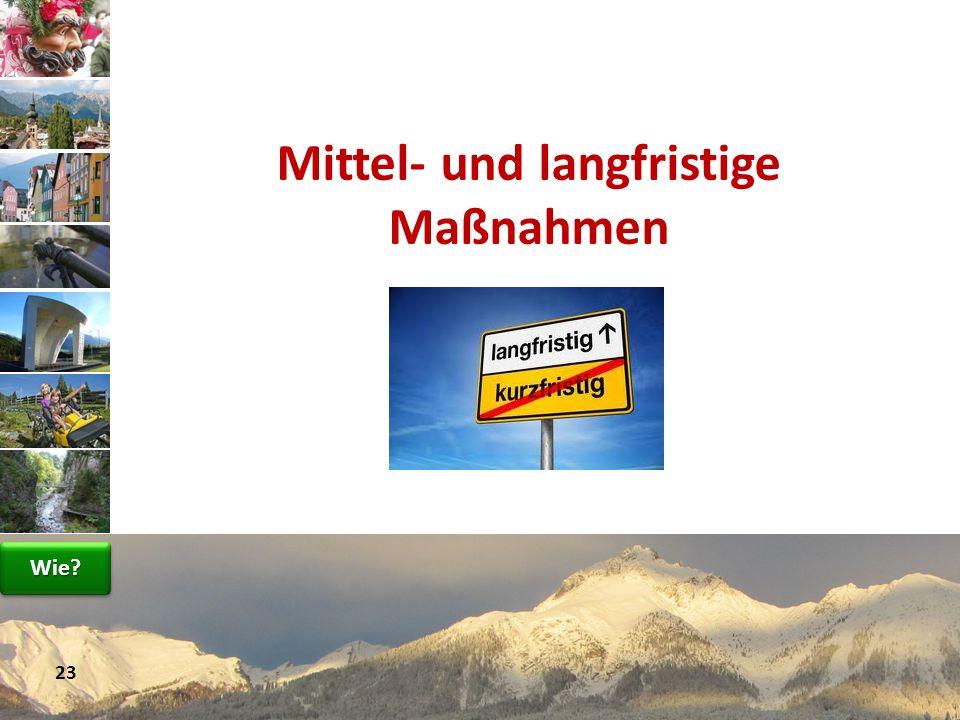 www.avt.at Mittel- und langfristige Maßnahmen 23 Wie?