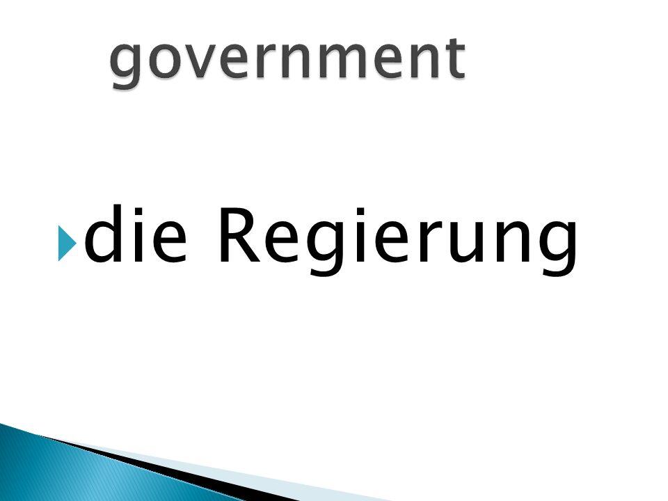 die Regierung
