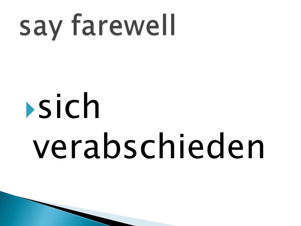 sich verabschieden