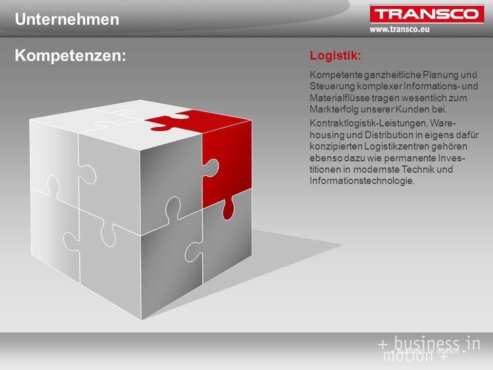 Unternehmen Kompetenzen: Logistik: Kompetente ganzheitliche Planung und Steuerung komplexer Informations- und Materialflüsse tragen wesentlich zum Mar