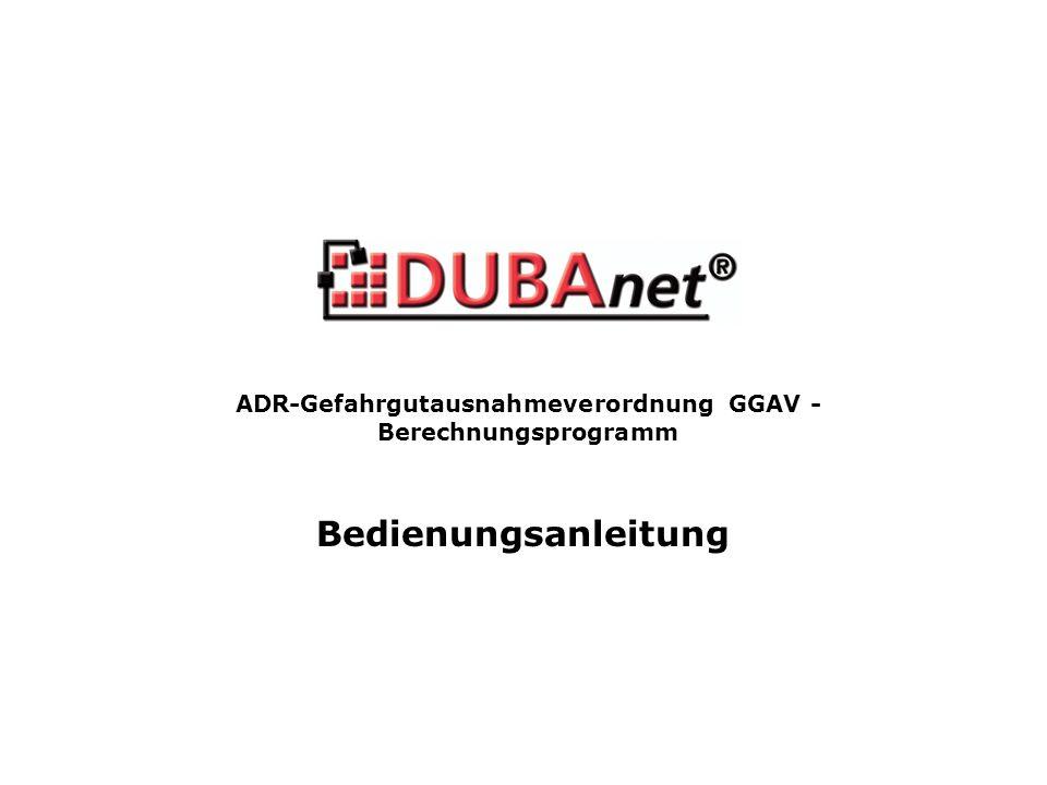 ADR-Gefahrgutausnahmeverordnung GGAV - Berechnungsprogramm Bedienungsanleitung