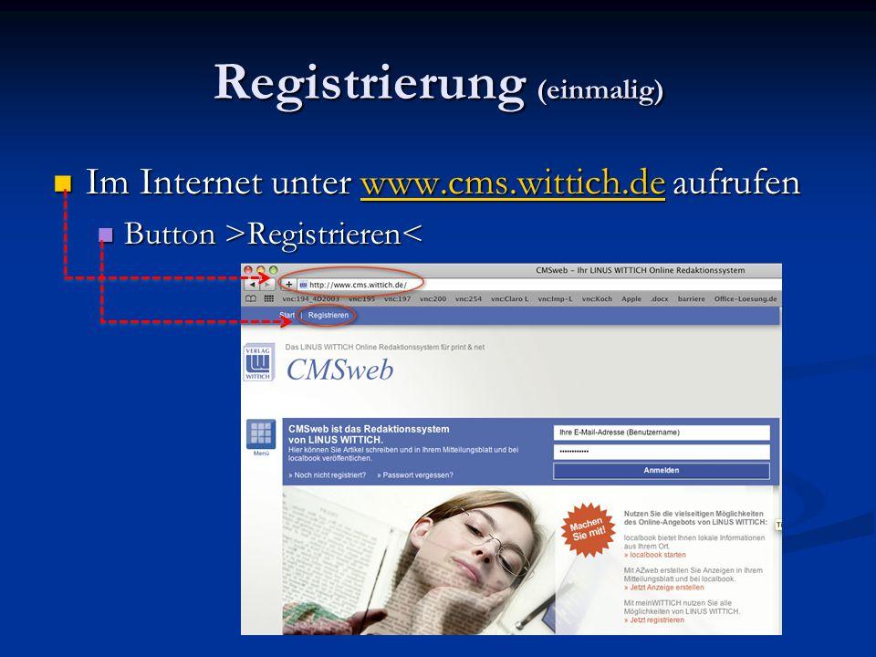 Registrierung (einmalig) Im Internet unter www.cms.wittich.de aufrufen Im Internet unter www.cms.wittich.de aufrufenwww.cms.wittich.de Button >Registr
