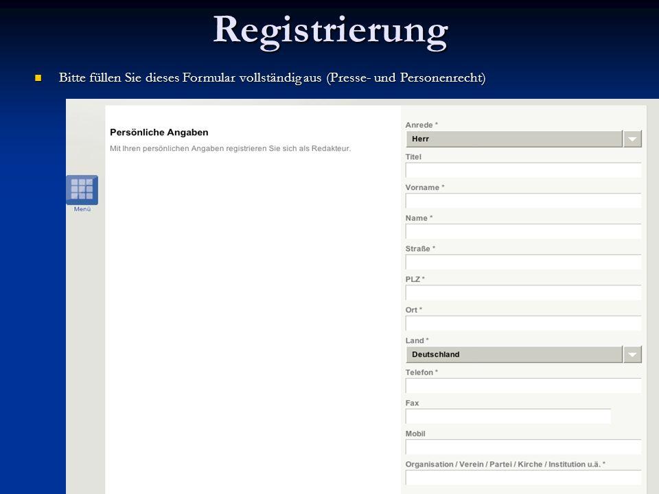 Bitte füllen Sie dieses Formular vollständig aus (Presse- und Personenrecht) Bitte füllen Sie dieses Formular vollständig aus (Presse- und Personenrec