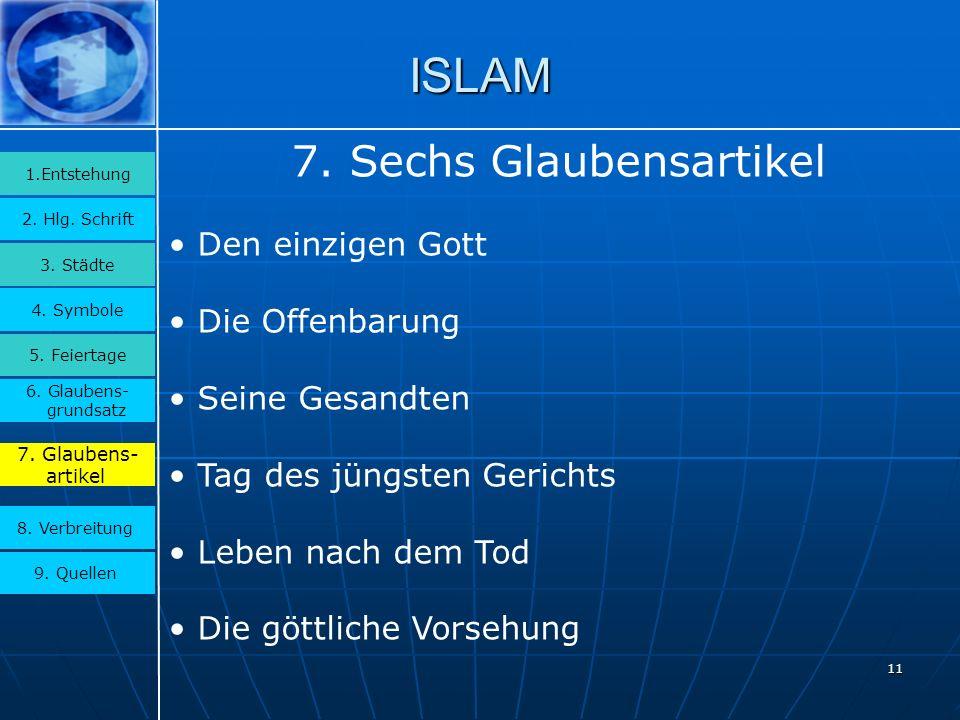 11 ISLAM 3.Städte 2. Hlg. Schrift 1.Entstehung 4.