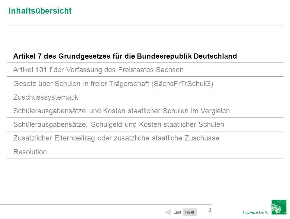3 Huckepack e. V. 3 Inhaltsübersicht Inhalt Last Artikel 7 des Grundgesetzes für die Bundesrepublik Deutschland Artikel 101 f der Verfassung des Freis