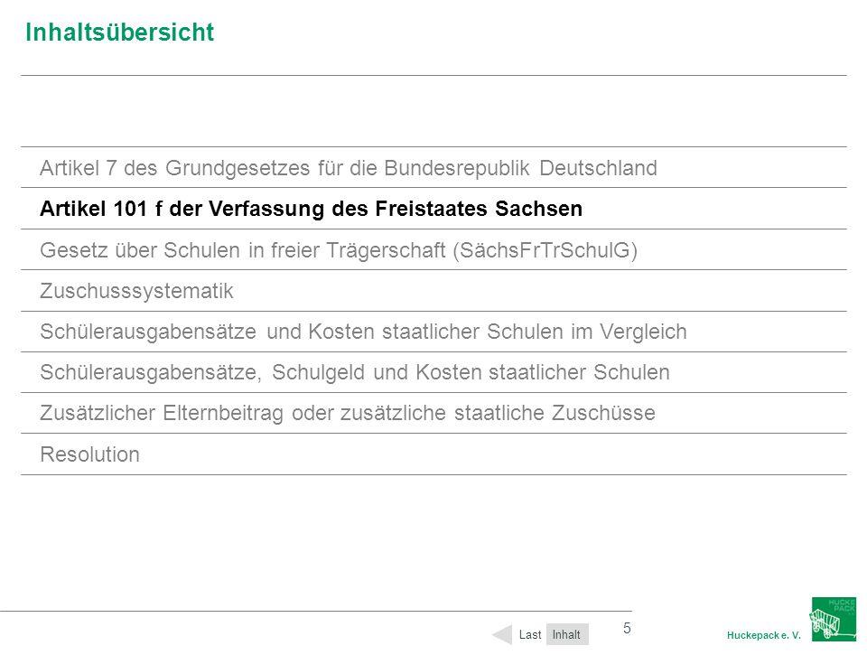 5 Huckepack e. V. 5 Inhaltsübersicht Inhalt Last Artikel 7 des Grundgesetzes für die Bundesrepublik Deutschland Artikel 101 f der Verfassung des Freis