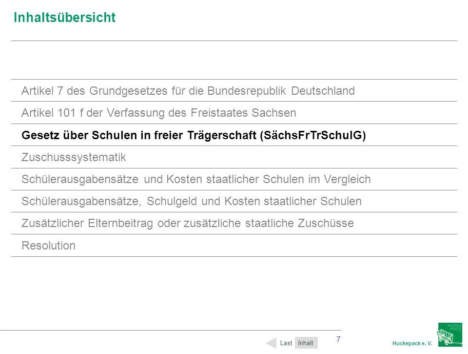 7 Huckepack e. V. 7 Inhaltsübersicht Inhalt Last Artikel 7 des Grundgesetzes für die Bundesrepublik Deutschland Artikel 101 f der Verfassung des Freis