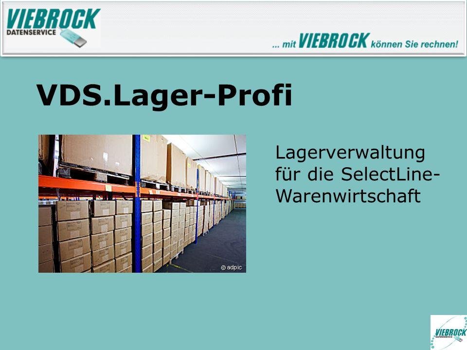 VDS.Lager-Profi Lagerverwaltung für die SelectLine- Warenwirtschaft