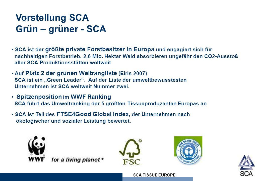 SCA TISSUE EUROPE Vorstellung SCA Grün – grüner - SCA SCA ist der größte private Forstbesitzer in Europa und engagiert sich für nachhaltigen Forstbetrieb.