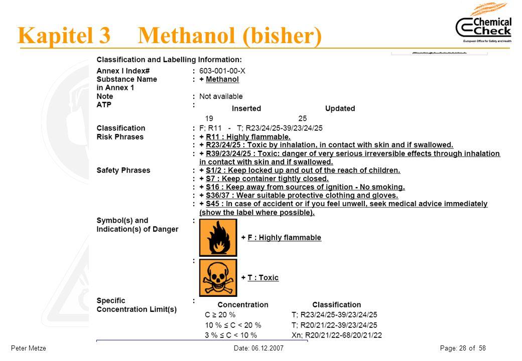 Peter Metze Date: 06.12.2007 Page: 28 of 58 Kapitel 3 Methanol (bisher)