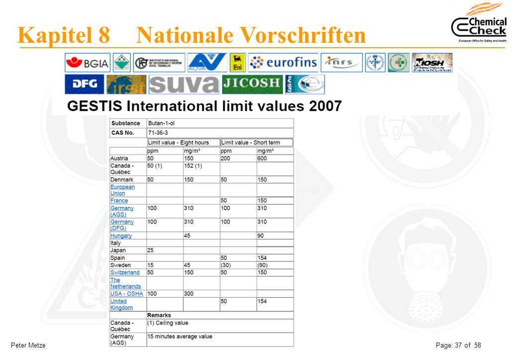 Peter Metze Date: 06.12.2007 Page: 37 of 58 Kapitel 8 Nationale Vorschriften