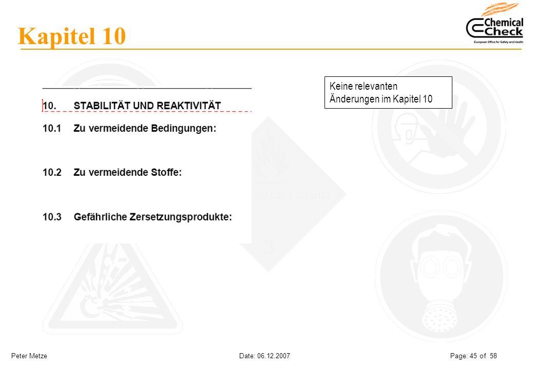 Peter Metze Date: 06.12.2007 Page: 45 of 58 Kapitel 10 Keine relevanten Änderungen im Kapitel 10