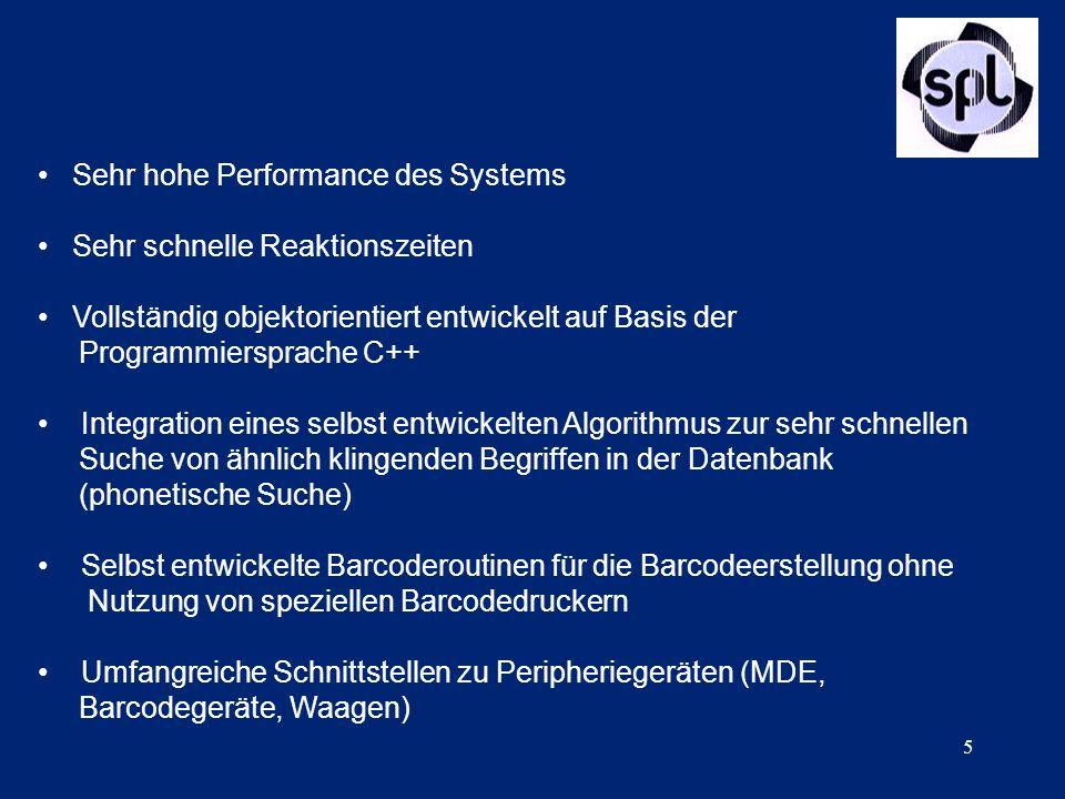 6 Allgemeine Systembeschreibung Modularer Aufbau des Systems Datenbankschnittstellen zu allen gängigen externen WWS-Systemen wie z.