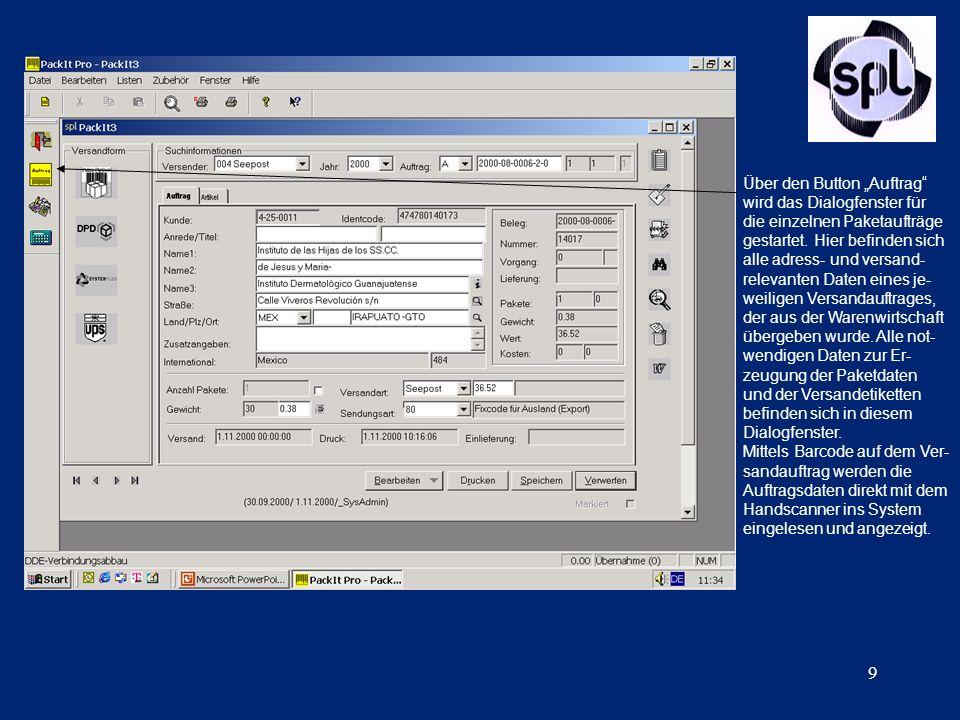 9 Über den Button Auftrag wird das Dialogfenster für die einzelnen Paketaufträge gestartet. Hier befinden sich alle adress- und versand- relevanten Da