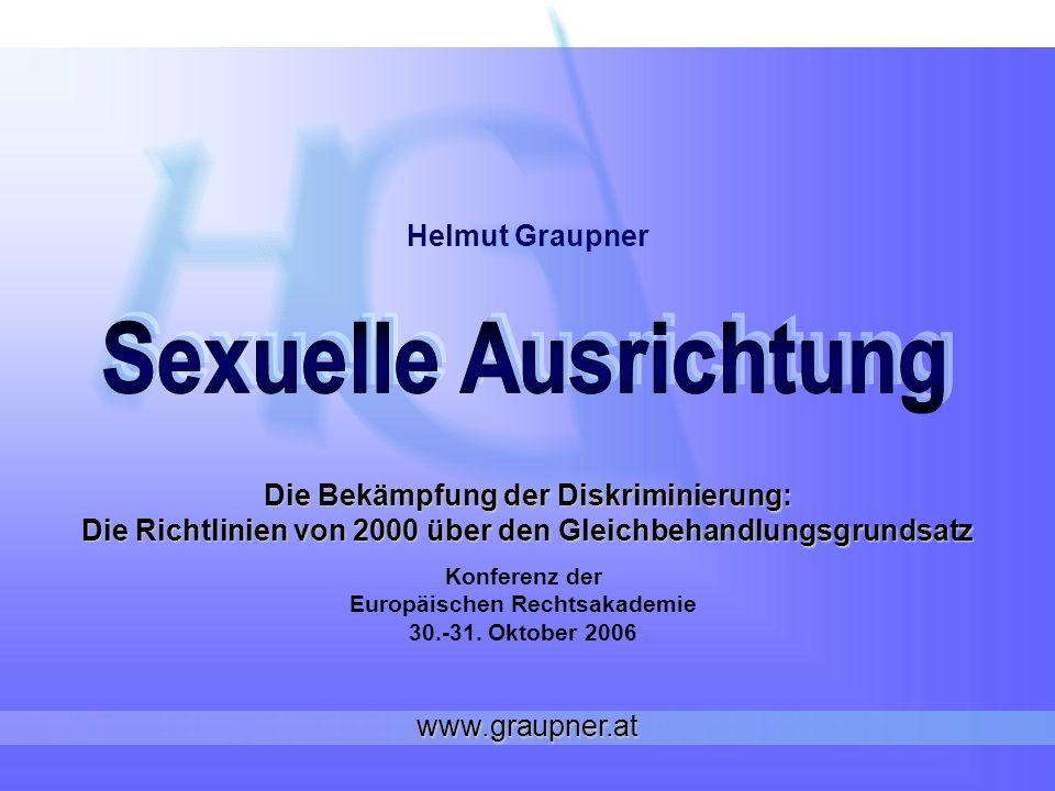 Die Bekämpfung der Diskriminierung: Die Richtlinien von 2000 über den Gleichbehandlungsgrundsatz Konferenz der Europäischen Rechtsakademie 30.-31.