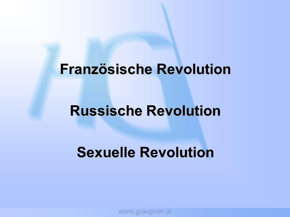 www.graupner.at Französische Revolution Russische Revolution Sexuelle Revolution