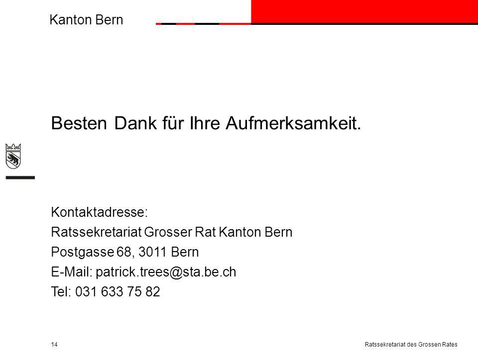 Kanton Bern Besten Dank für Ihre Aufmerksamkeit.