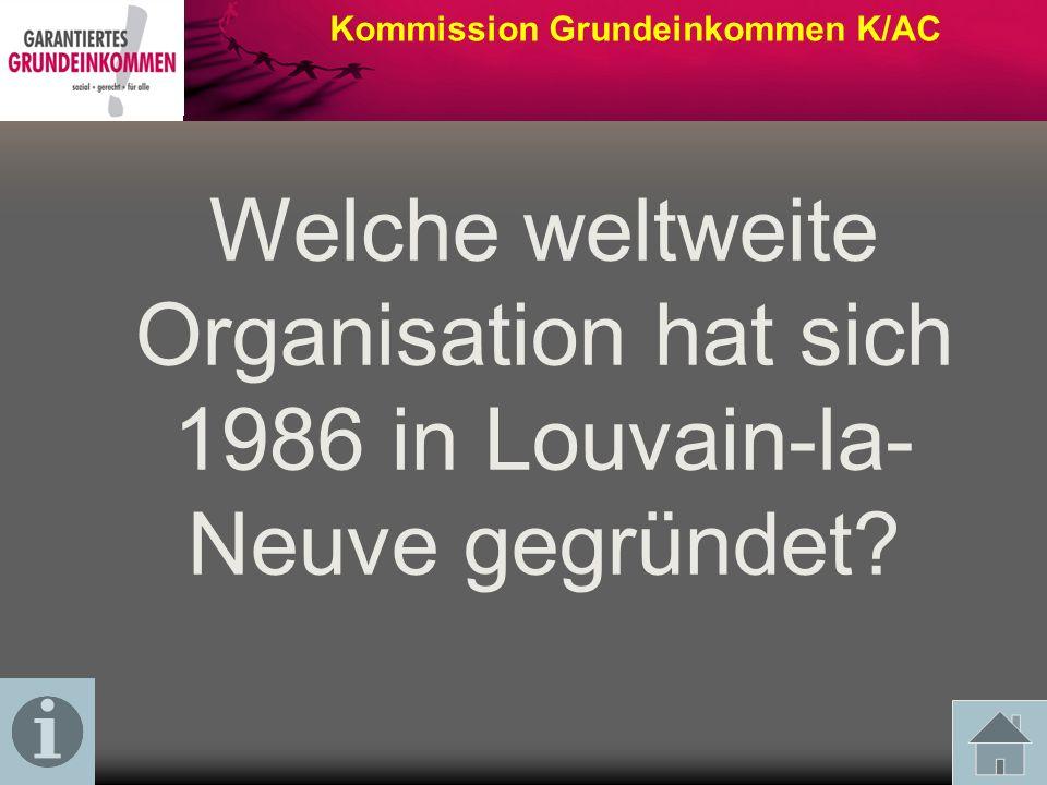 Welche weltweite Organisation hat sich 1986 in Louvain-la- Neuve gegründet?