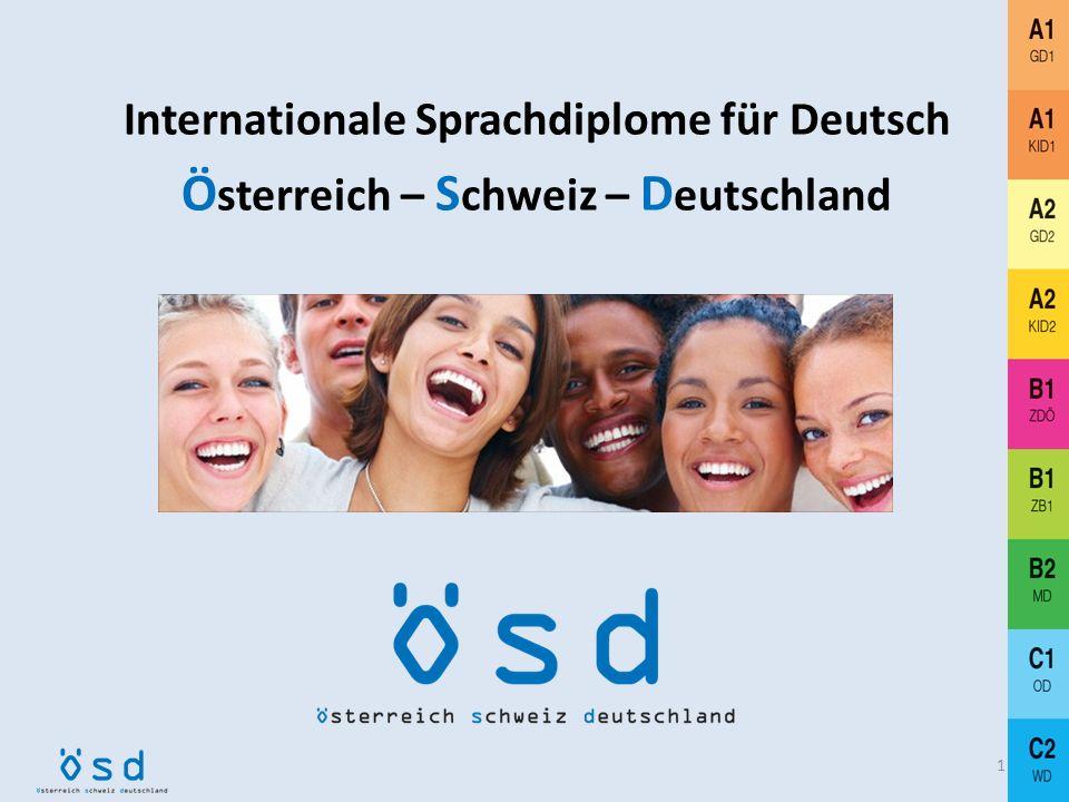 Internationale Sprachdiplome für Deutsch Ö sterreich – S chweiz – D eutschland 1