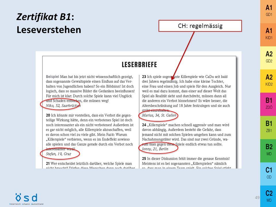 Umsetzung: Leseverstehen 48 aus einer österreichischen Zeitung aus einer deutschen Zeitung aus einer Schweizer Zeitung