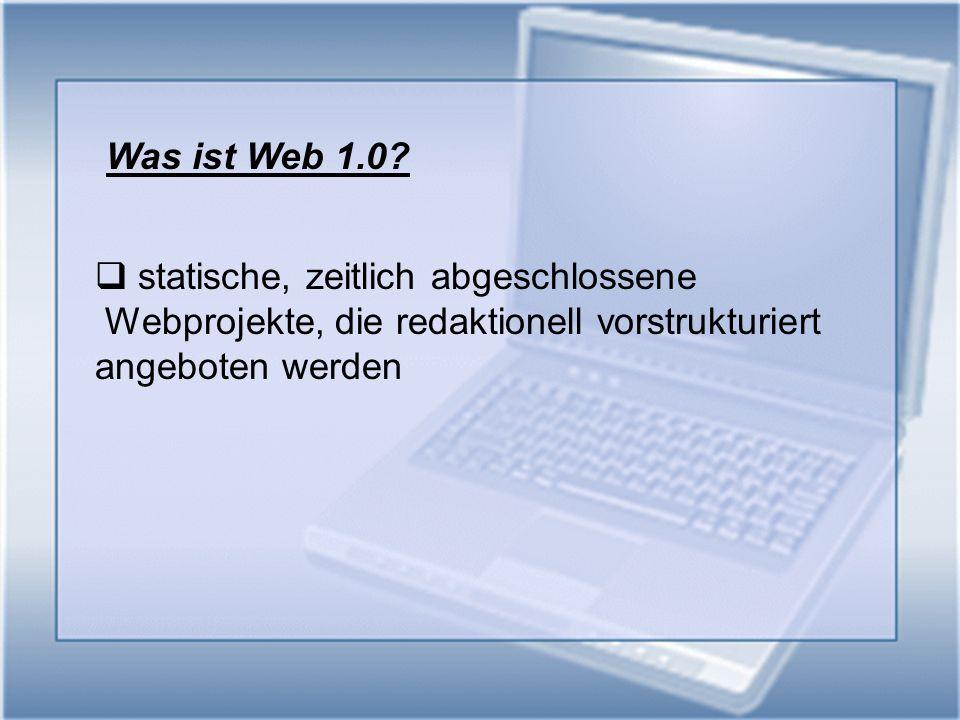 Was ist Web 2.0.Web 2.0 bezieht sich auf eine veränderte Nutzung des Internets.