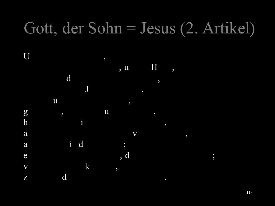 Gott, der Sohn = Jesus (2.