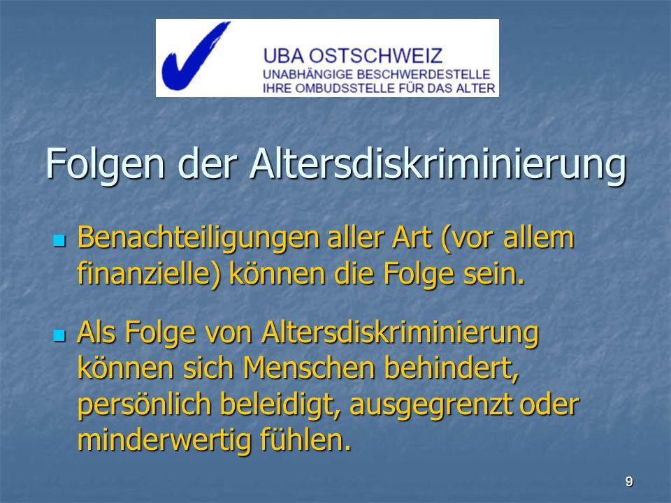 10 Die UBA kämpft gegen Altersdiskriminierung Denken Sie immer daran: Das Recht auf Gleichbehandlung ist ein Grundrecht.