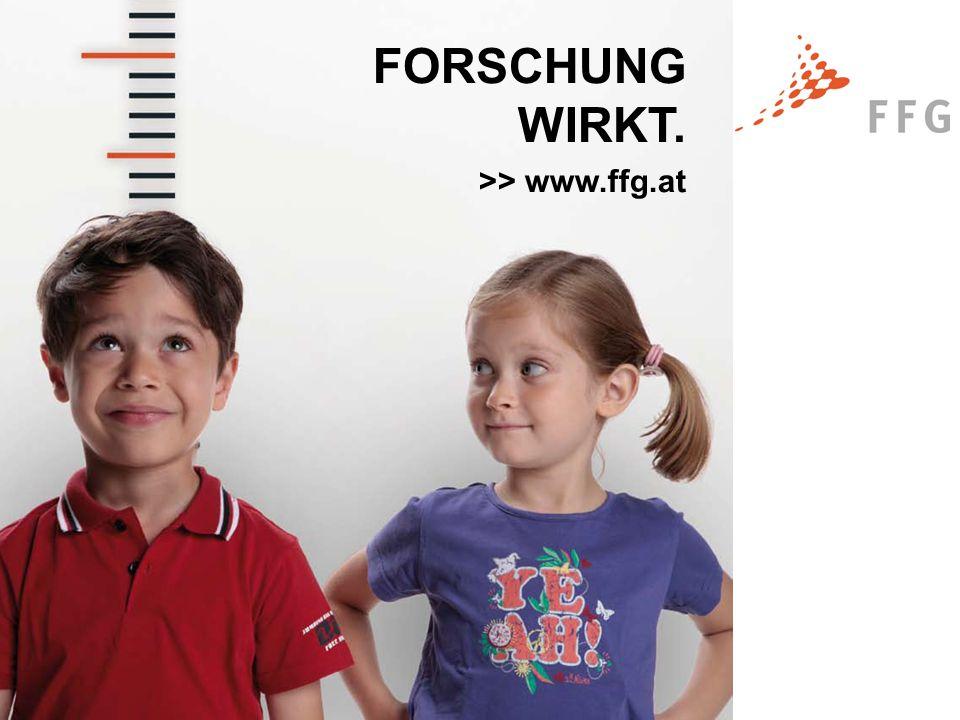 Seite 10www.ffg.at FORSCHUNG WIRKT. >> www.ffg.at