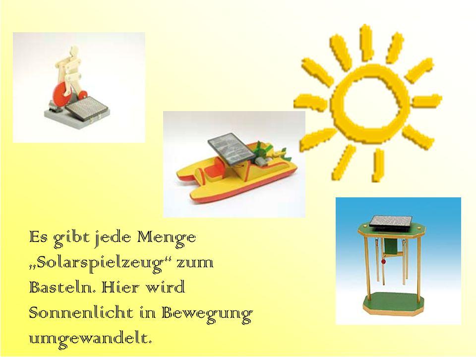 Es gibt jede Menge Solarspielzeug zum Basteln. Hier wird Sonnenlicht in Bewegung umgewandelt.