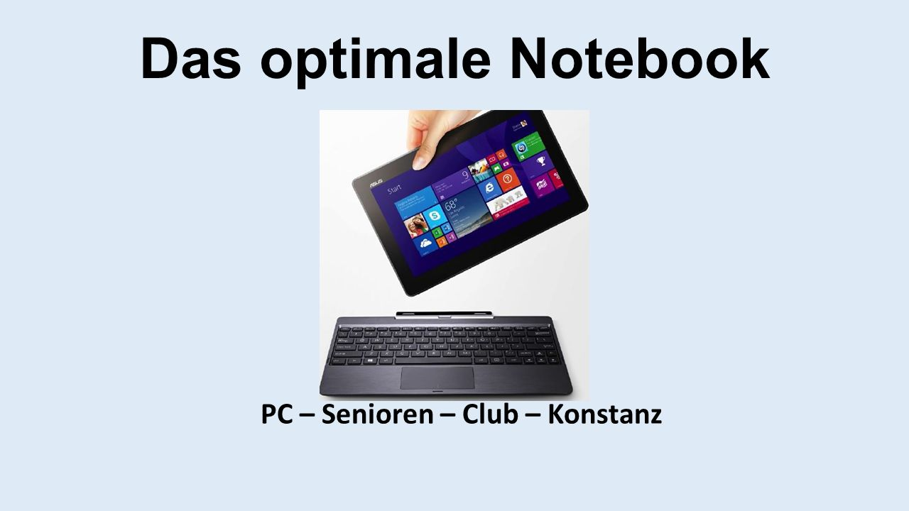Das optimale Notebook PC – Senioren – Club – Konstanz