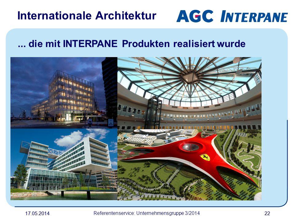 17.05.20142217.05.2014 Referentenservice: Unternehmensgruppe 3/2014 22... die mit INTERPANE Produkten realisiert wurde Internationale Architektur