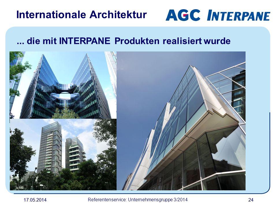 17.05.20142417.05.2014 Referentenservice: Unternehmensgruppe 3/2014 24 Internationale Architektur... die mit INTERPANE Produkten realisiert wurde
