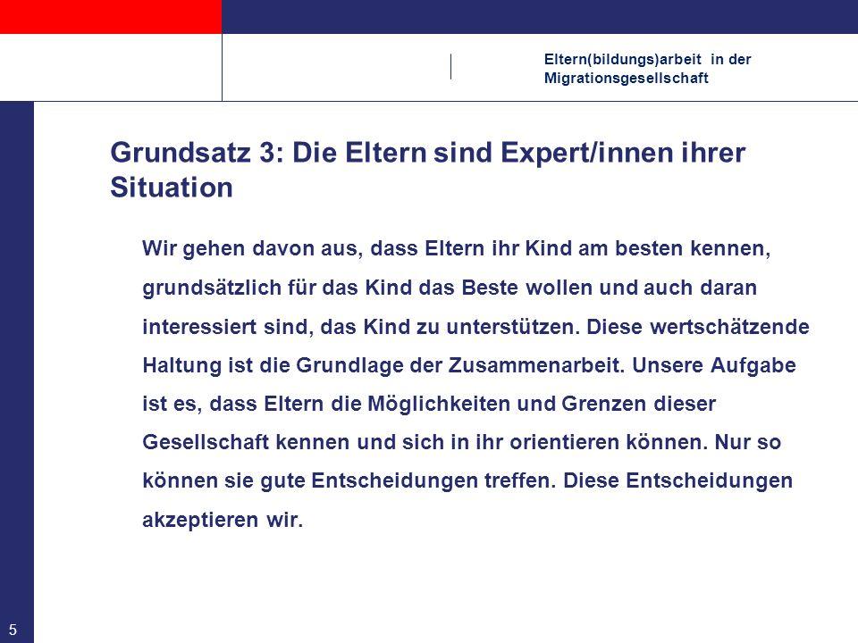 Eltern(bildungs)arbeit in der Migrationsgesellschaft Literatur: Melahat Altan/ Andreas Foitzik/ Jutta Goltz, Eine Frage der Haltung.