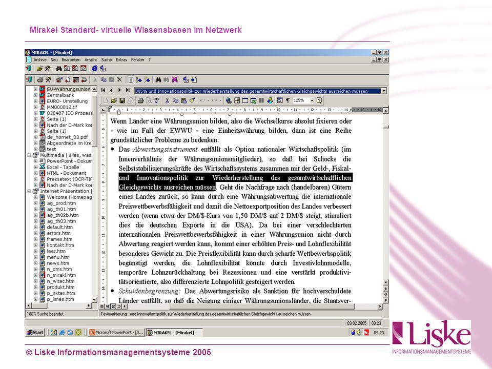 Liske Informationsmanagementsysteme 2005 Mirakel Standard- virtuelle Wissensbasen im Netzwerk