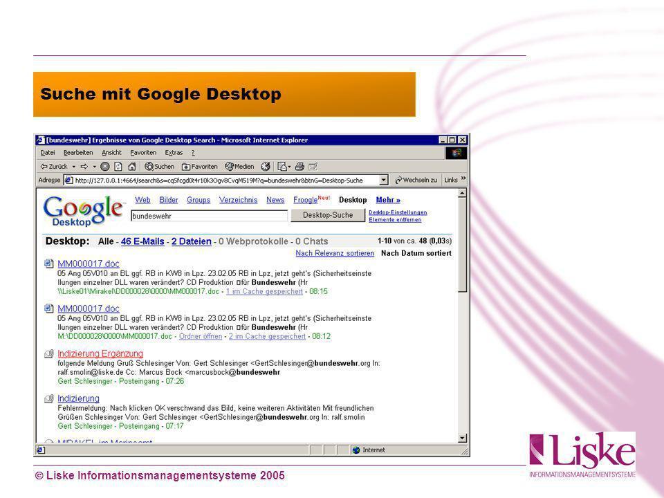 Liske Informationsmanagementsysteme 2005 Suche mit Google Desktop