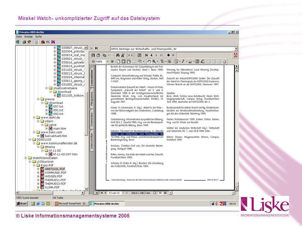 Liske Informationsmanagementsysteme 2005 Mirakel Watch- unkomplizierter Zugriff auf das Dateisystem