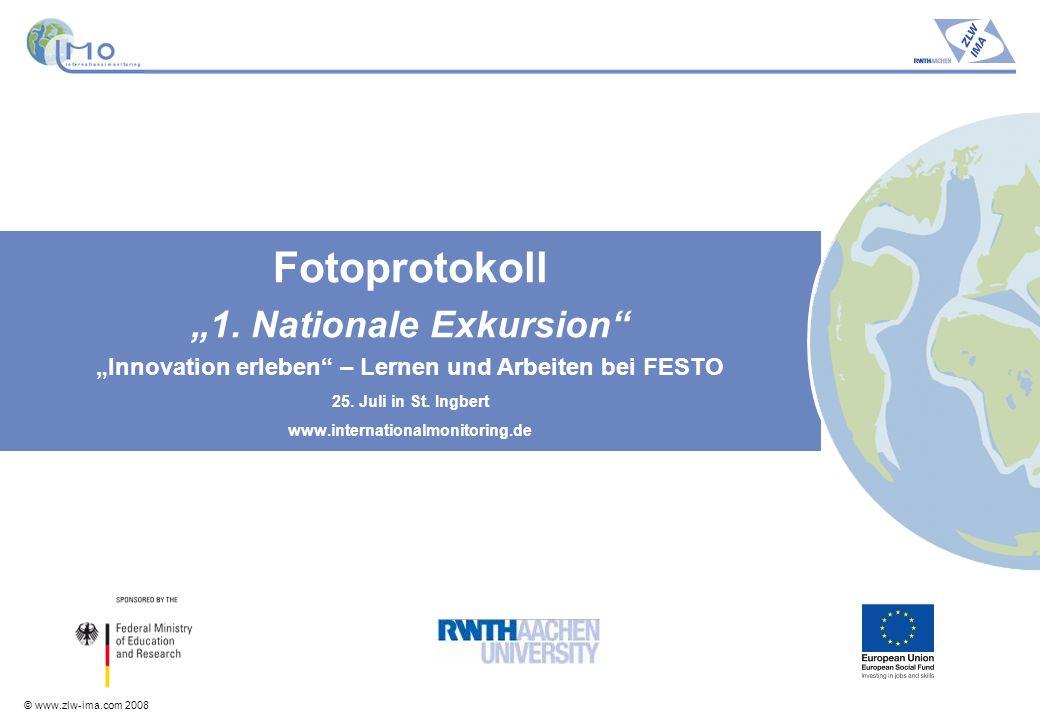 © www.zlw-ima.com 2008 2 Teilnehmer - 25.
