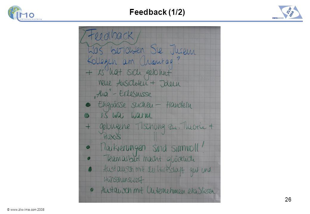 © www.zlw-ima.com 2008 26 Feedback (1/2)