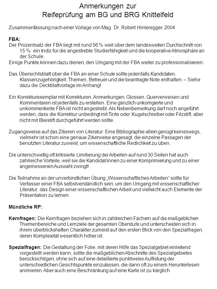 Anmerkungen zur Reifeprüfung am BG und BRG Knittelfeld Zusammenfassung nach einer Vorlage von Mag.