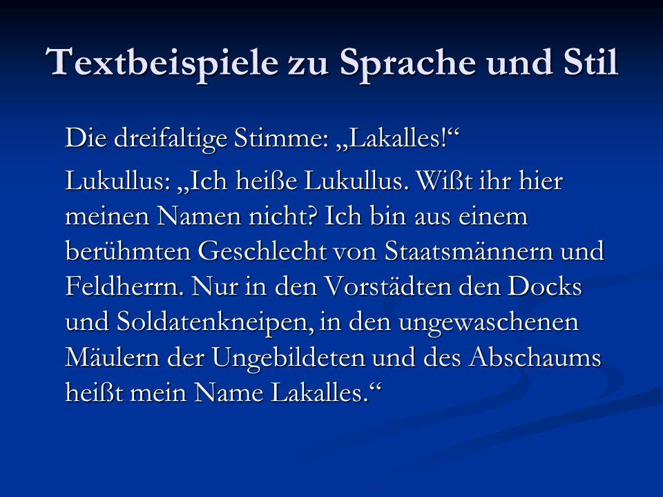 Textbeispiele zu Sprache und Stil Die dreifaltige Stimme: Lakalles.