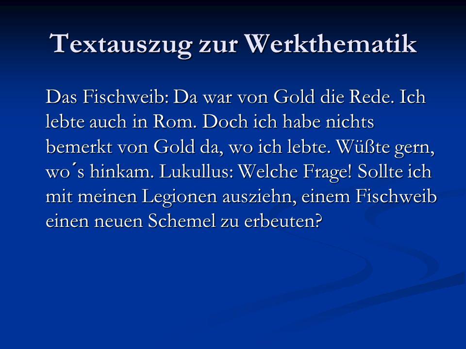 Textauszug zur Werkthematik Das Fischweib: Da war von Gold die Rede.