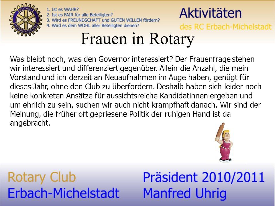 Frauen in Rotary Was bleibt noch, was den Governor interessiert.