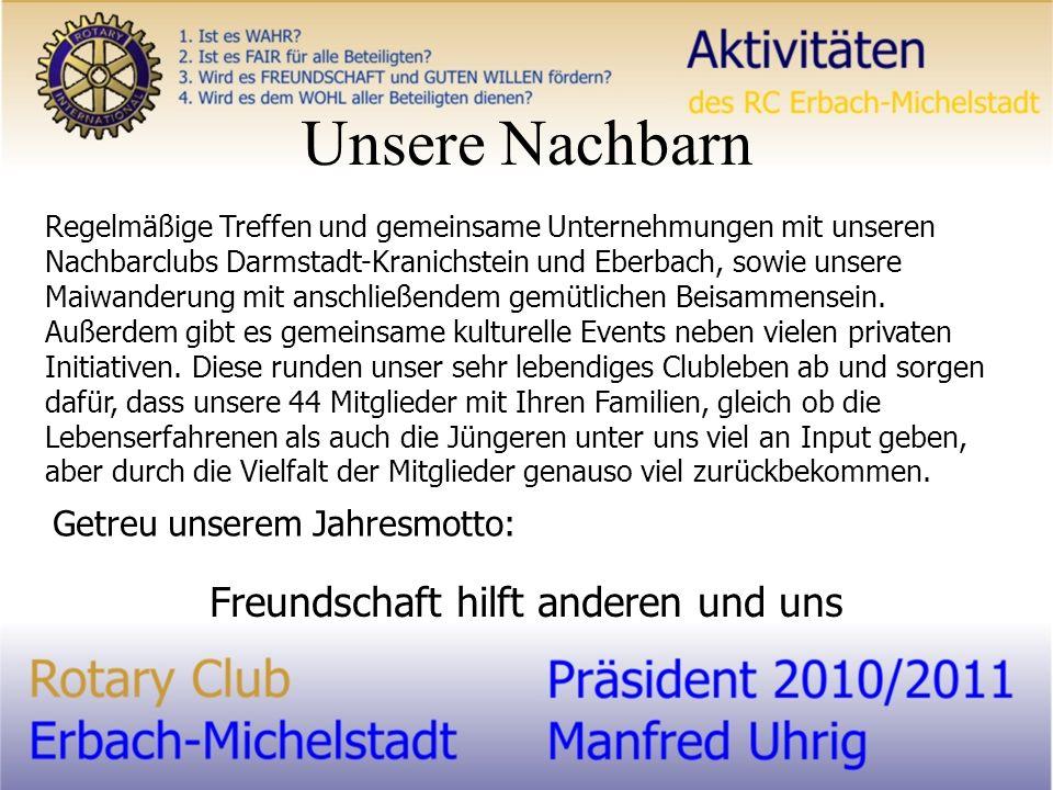 Unsere Nachbarn Regelmäßige Treffen und gemeinsame Unternehmungen mit unseren Nachbarclubs Darmstadt-Kranichstein und Eberbach, sowie unsere Maiwanderung mit anschließendem gemütlichen Beisammensein.