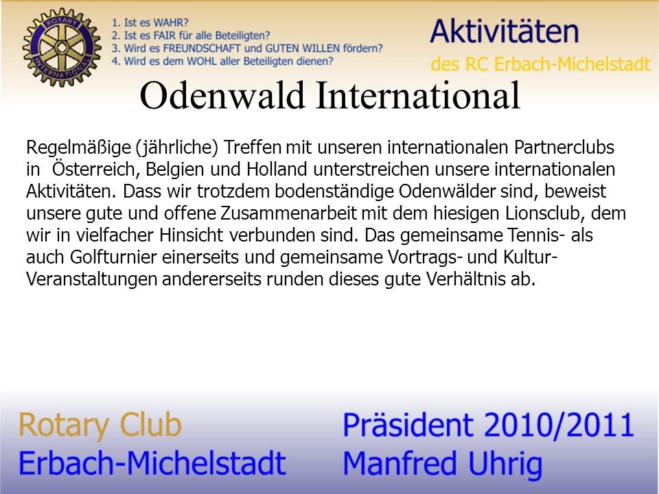 Odenwald International Regelmäßige (jährliche) Treffen mit unseren internationalen Partnerclubs in Österreich, Belgien und Holland unterstreichen unsere internationalen Aktivitäten.